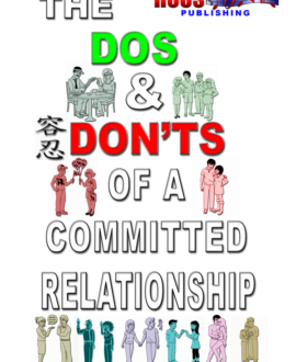 The DOS & DON'T Of A Committed Relationship