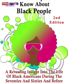What Other People Should Know About Black People